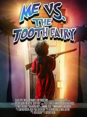 Me vs. the Tooth Fairy (2013)