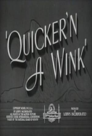 Quicker'n a Wink