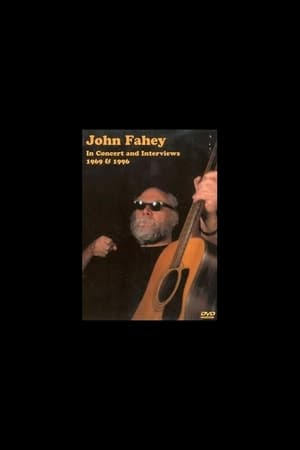 John Fahey – In Concert And Interviews 1969 & 1996