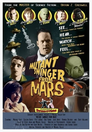 Mutant Swinger From Mars (1969)