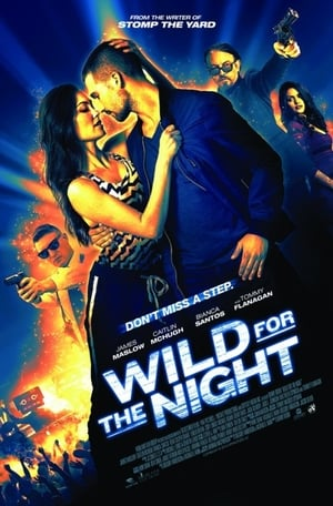 Wild for the Night online vf