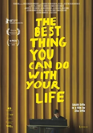 The Best Thing You Can Do with Your Life (2018)
