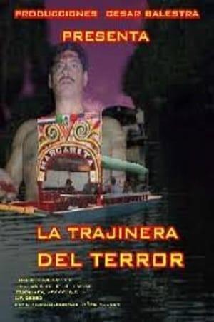 La trajinera del terror
