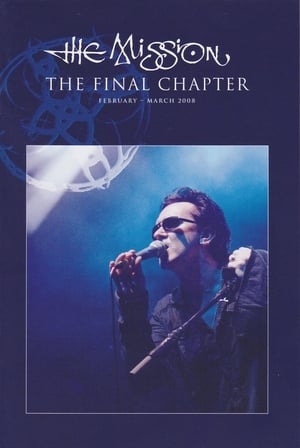 The Mission: The Final Chapter