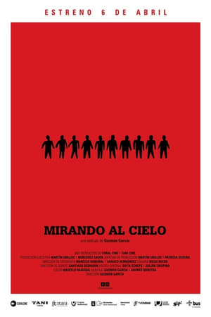 Watch Mirando al Cielo Full Movie