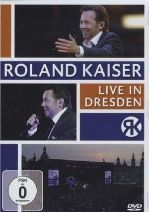 Roland Kaiser Live In Dresden