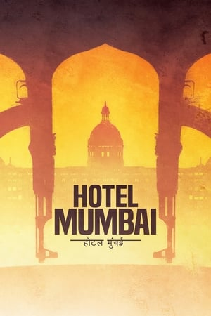 Watch Hotel Mumbai Full Movie
