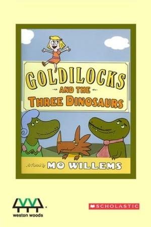 Goldilocks and the Three Dinosaurs (2015)
