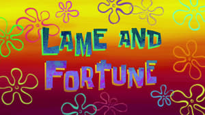 SpongeBob SquarePants Season 9 : Lame and Fortune
