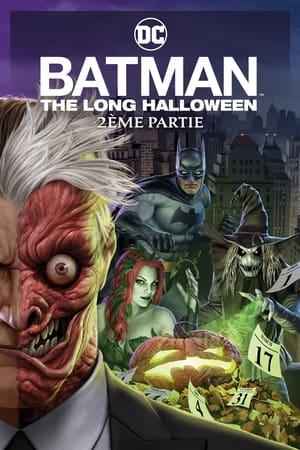 Télécharger Batman : The Long Halloween 2ème Partie ou regarder en streaming Torrent magnet