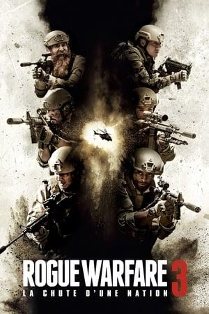 Rogue Warfare 3 : La chute d'une nation en streaming ou téléchargement