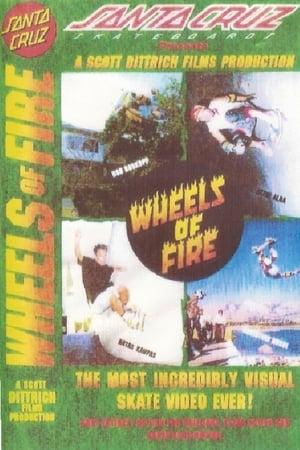 Santa Cruz Skateboards - Wheels Of Fire