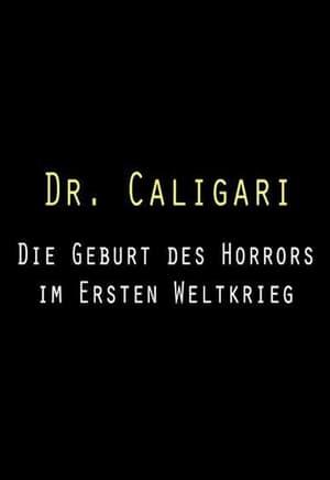 Dr. Caligari: Die Geburt des Horrors im Ersten Weltkrieg