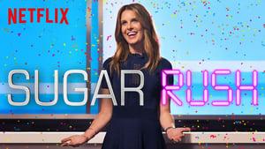 Sugar Rush - 2018