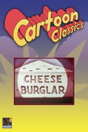Cheese Burglar