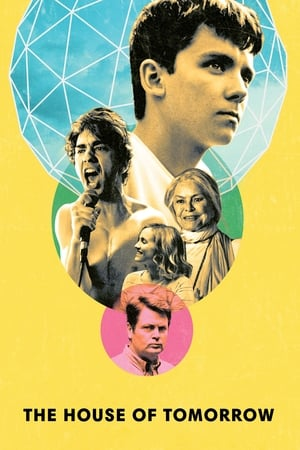 The House of Tomorrow (2017)