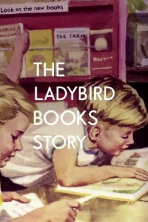 The Ladybird Books Story: The Bugs That Got Britain Reading (2013)