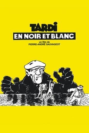 Tardi en noir et blanc