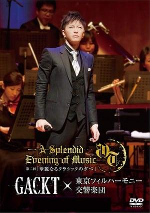 GACKT×東京フィルハーモニー交響楽団 第二回 「華麗なるクラシックの夕べ」
