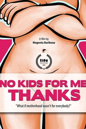 No Kids for Me, Thanks! (2015)