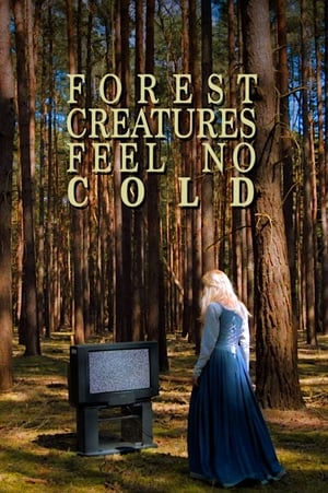 Forest Creatures Feel No Cold