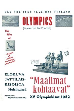 Maailmat kohtaavat: XV Olympiakisat Helsingissä 1952