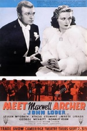 Meet Maxwell Archer (1940)