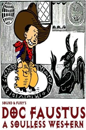 Sound & Fury: Doc Faustus (2012)