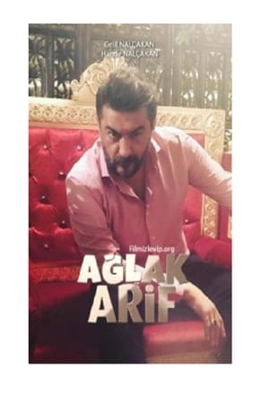 Ağlak Arif (2018)