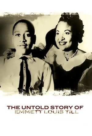 The Untold Story of Emmett Louis Till (2005)
