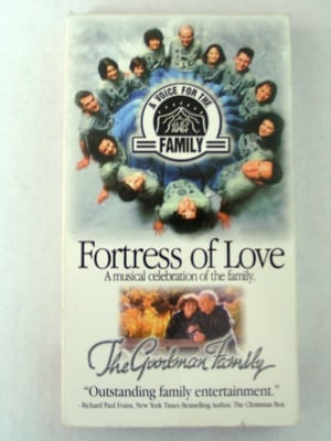The Goodman Family - Fortress of Love