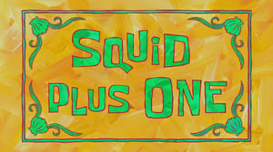 SpongeBob SquarePants Season 9 : Squid Plus One