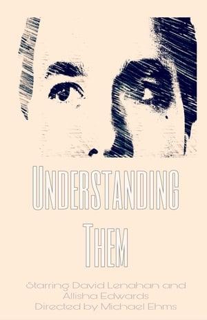 Understanding Them