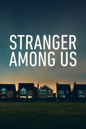 Stranger Among Us
