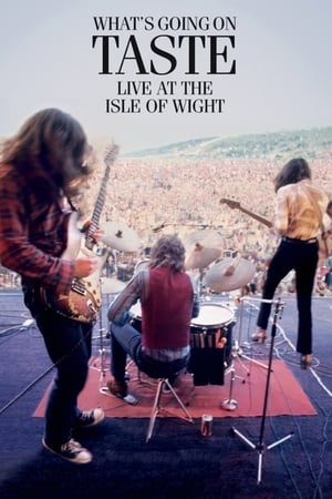 Taste: What's Going On - Live At The Isle Of Wight Festival 1970
