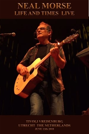 Neal Morse - Life and Times Live