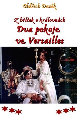 Z hříček o královnách: Dva pokoje ve Versailles (útržek francouzský)