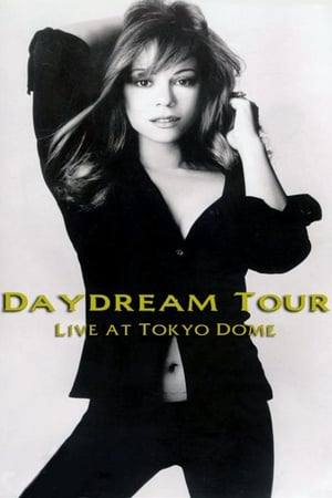 Mariah Carey: Daydream Tour - Live at Tokyo Dome