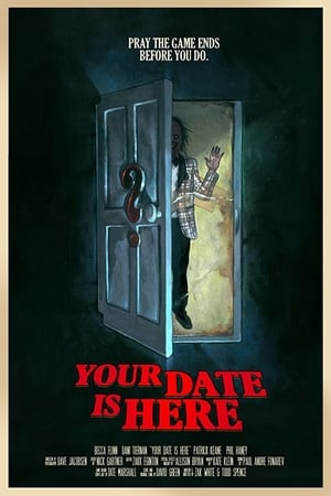Your Date Is Here (2017)
