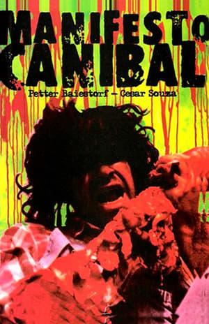 Manifesto Canibal: O Filme