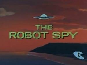 The Robot Spy
