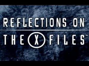 The X-Files Season 0 : Reflections on the X-Files