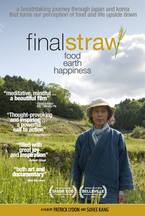Final Straw: Food, Earth, Happiness