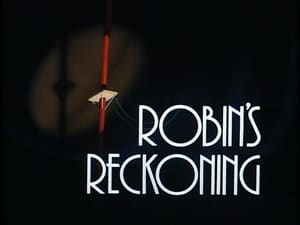 Robin's Reckoning (Part 1)