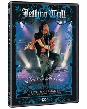 Jethro Tull: Jack in the Green - Live in Germany