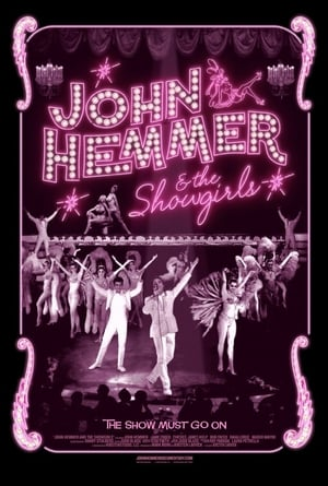 Watch John Hemmer & the Showgirls Full Movie