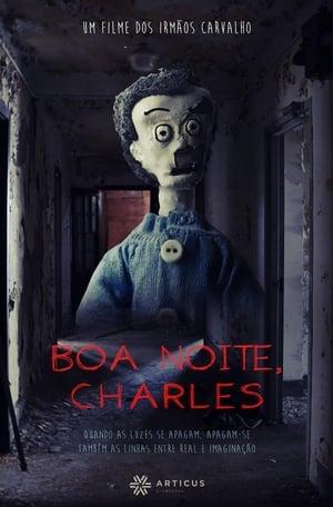 Boa Noite, Charles