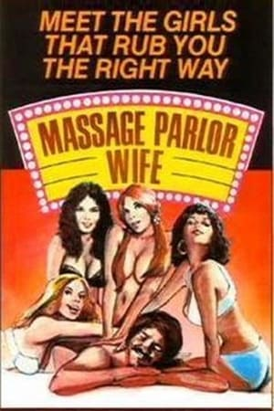 Massage Parlor Wife (1975)