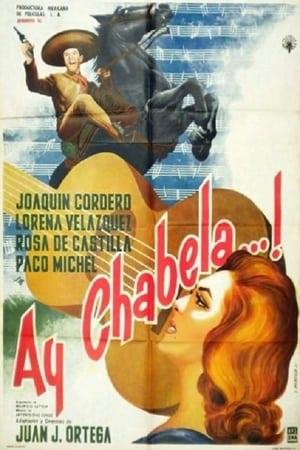 Ay Chabela...! (1961)