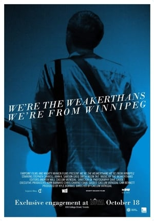 Watch We're the Weakerthans, We're from Winnipeg Full Movie